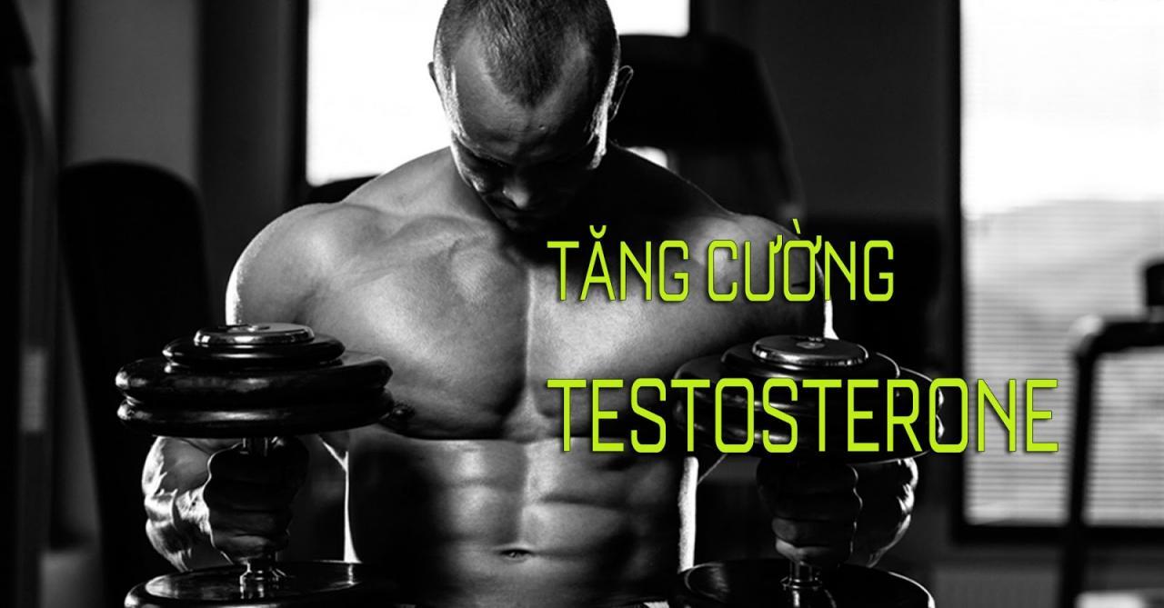 tang-cuong-testosterone